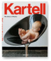 "Kartell ""The Culture of Plastic"" - фото 1"